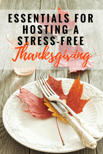 Essentials for Hosting a Stress-Free Thanksgiving