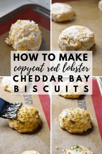 Text over a collage of how to make copycat Red Lobster cheddar bay biscuits